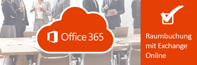 Raumbuchung mit Office365 und Exchange Online in eTASK