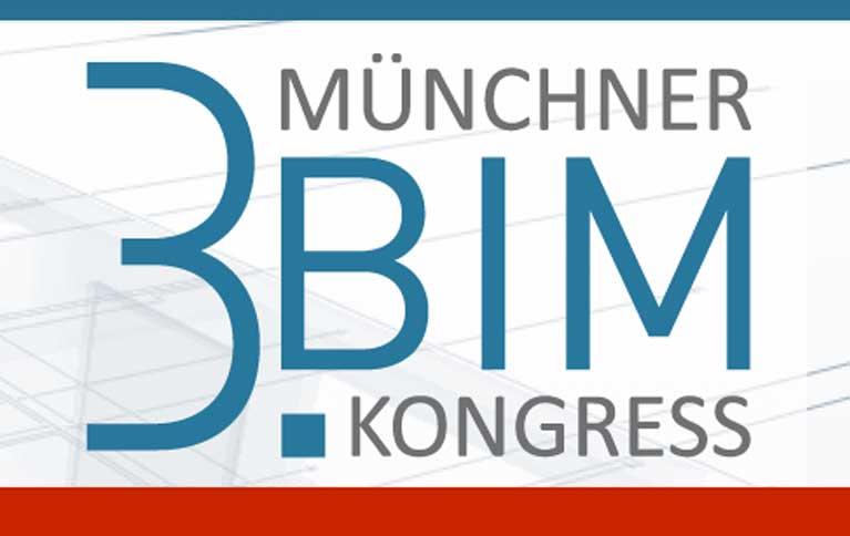 13. März 2018 | BIM BEST PRACTICE auf dem 3. Münchner BIM Kongress | München