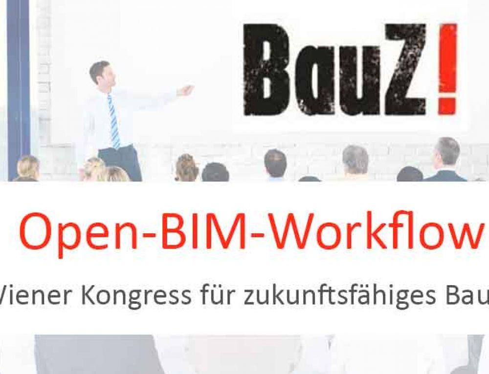 26. Januar 2018 | BauZ! Wiener Kongress für zukunftsfähiges Bauen | Wien